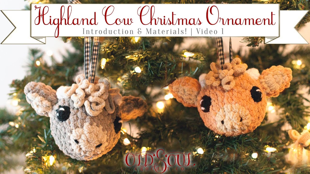 Amigirumi Highland Cow Christmas Ornament! | Part 1: Intro and Materials List!
