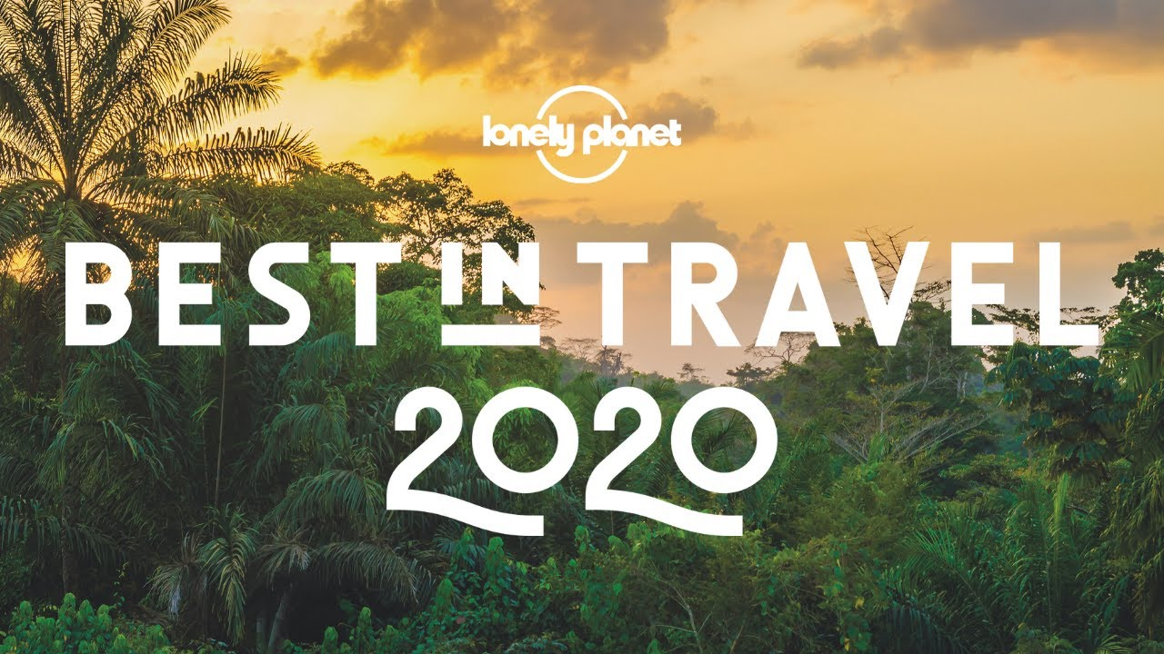 Best Places To Travel 2020.Lonely Planet Best Places To Travel 2020 The Superherohype