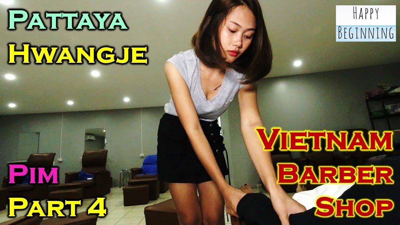 Vietnam Barber Shop PIM Part 4 - Hwangje (Pattaya, Thailand)