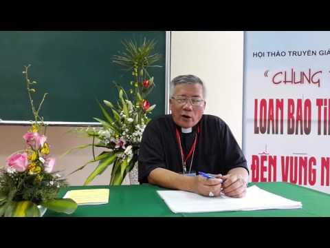 Phỏng Vấn Đức Cha Nguyễn Hữu Long Về Hội Thảo Truyền Giáo với Các Dòng Tu