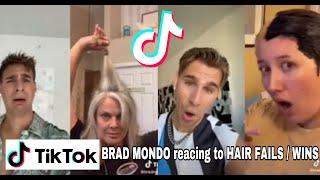 BRAD MONDO reacting to HAIR FAILS / WINS ☺️ pt. 1 | TikTok Compilation