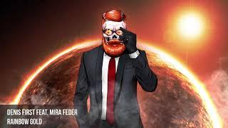 Denis First feat. Mira Feder - Rainbow Gold