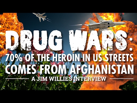 Drug Wars: 70% of the heroin in US streets comes from Afghanistan - Jim Willie