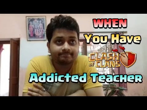 When You Have A Clash Of Clans Addicted Teacher - COC Vine (CWT)