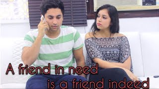 A friend in need is a friend indeed || Harsh Beniwal thumbnail