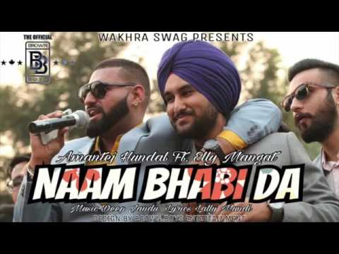 Naam bhabhi Da |Elly Mangat|Amantej Hundel |Lally| Game Killers |Wakhra Swag Records