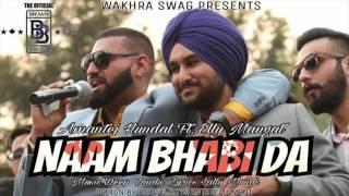 Naam bhabhi Da |Elly Mangat|Amantej Hundel |Lally| Game Killers |Wakhra Swag Records