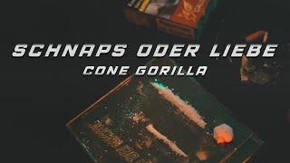 Cone Gorilla - Schnaps oder Liebe [prod. by Vecz]