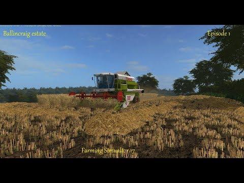 Farming Simulator 17 - Ballincraig Estate - Episode 1 - Harvesting