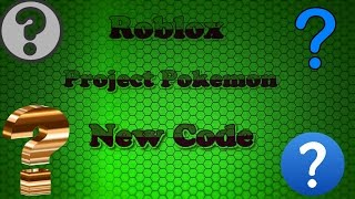 Roblox: Project Pokemon code: Green wot