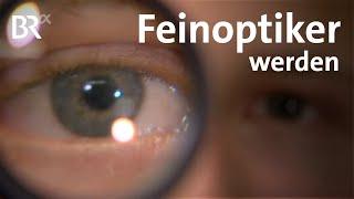 Feinoptiker - Ausbildung - Beruf