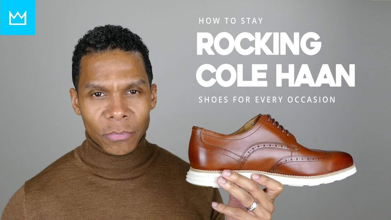 newest 38cf9 72a42 COLE HAAN SHOES FOR EVERY OCCASION // BESTMANMADE
