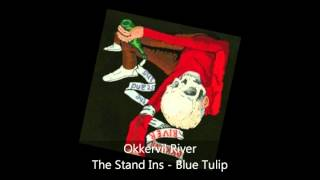 Okkervil River - The Stand Ins - Blue Tulip