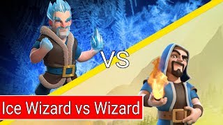 JHC - Clash of Clans : Ice Wizard vs Wizard ( Ice Wizard vs Wizard )