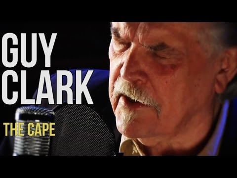 "Guy Clark ""The Cape"""