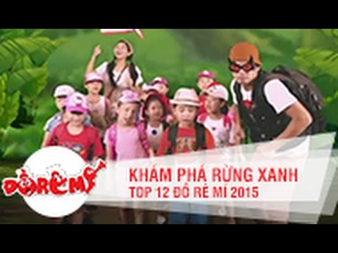 KHÁM PHÁ RỪNG XANH - TOP 12   ĐỒ RÊ MÍ 2015