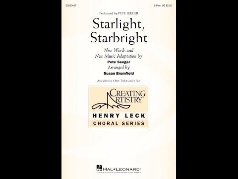 Starlight, Starbright (2-Part) - Arranged by Susan Brumfield
