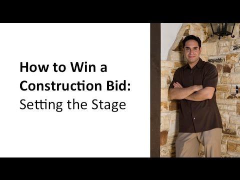 How to Win a Construction Bid: Setting The Stage