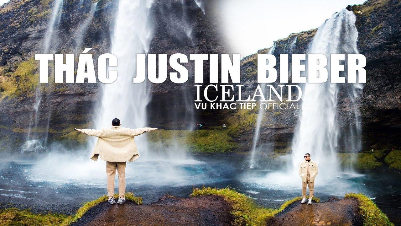 [ Tập 17 ] - Vũ Khắc Tiệp đập hộp thác Justin Bieber ở đất nước đáng sống nhất thế giới - Iceland