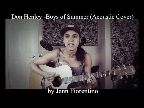 Don Henley -Boys of Summer (Acoustic Cover) -Jenn Fiorentino
