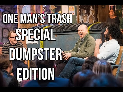 """""""One Man's Trash"""" 