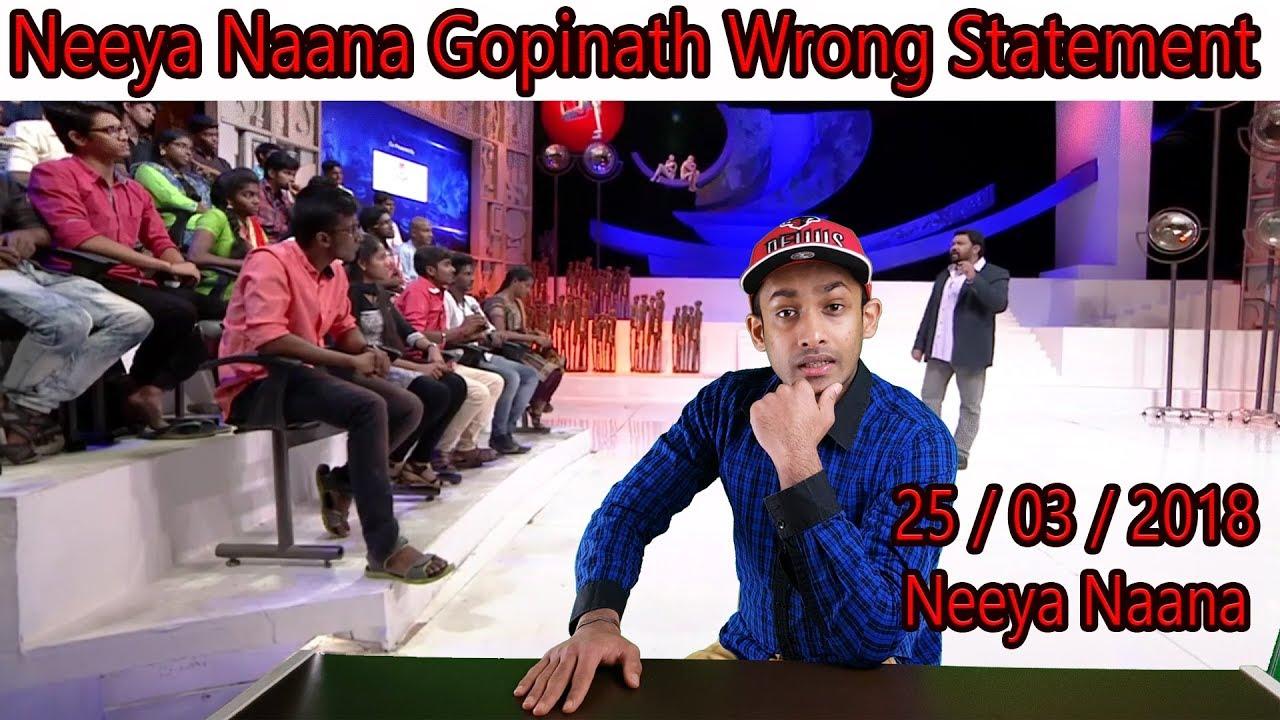 Neeya Naana | 25th March 2018 - Full HD Episode | Gopinath Wrong Statement