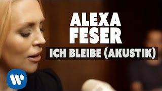 Alexa Feser - Ich Bleibe (Akustik Piano Clip)