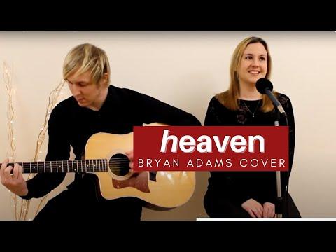 Bryan Adams - Heaven (Kodiak Avenue Cover)