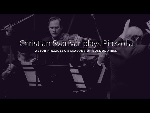 "Christian Svarfvar  | Astor Piazzolla ""Four Seasons of Buenos Aires"""