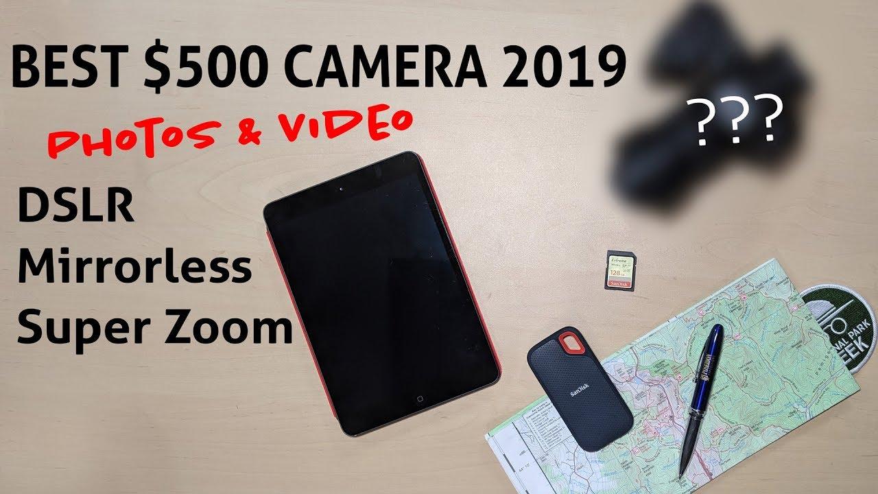 BEST $500 Camera - DSLR vs Mirrorless vs SuperZoom in 2019