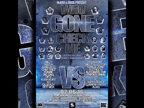 GLUEAZY VS G MAYNE FROST #BBBL /NuERA PRESENTS WHO GONE CHECK ME  HOSTED BY STREETSTAR NORBES