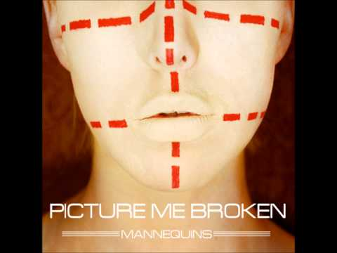 Picture Me Broken - Beautiful disguise