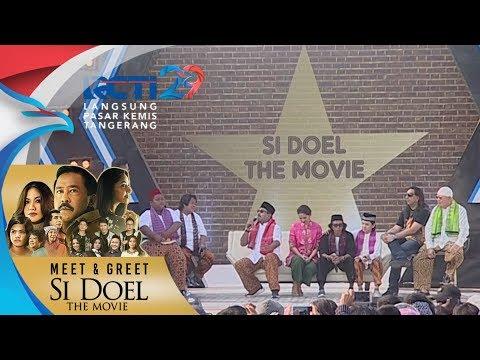 MEET & GREET SI DOEL THE MOVIE - Mengenang Para Pemain Si Doel Terdahulu [5 Agustus 2018]