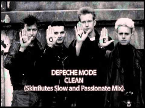 Depeche Mode - Clean (Skinflutes Slow and Passionate Mix) mp3
