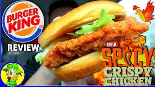 Burger King® | Spicy Crispy Chicken Sandwich | Food Review! 🍔👑🔥