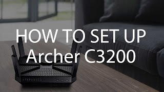 TP-Link AC3200 Wi-Fi Tri-Band Gigabit Router (Archer C3200) Setup Tutorial Video (EU)