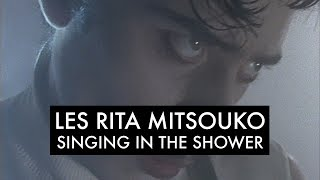 les rita mitsouko the sparks singing in the shower clip officiel