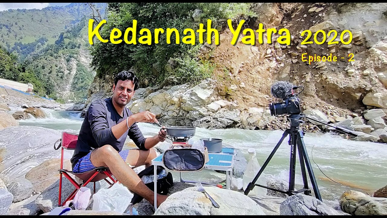 Kedarnath Yatra 2020 | Episod 2 | Rishikesh to AugustMuni