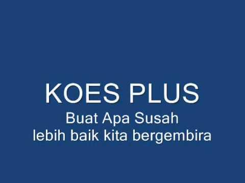 Buat Apa Susah(koes Plus).wmv