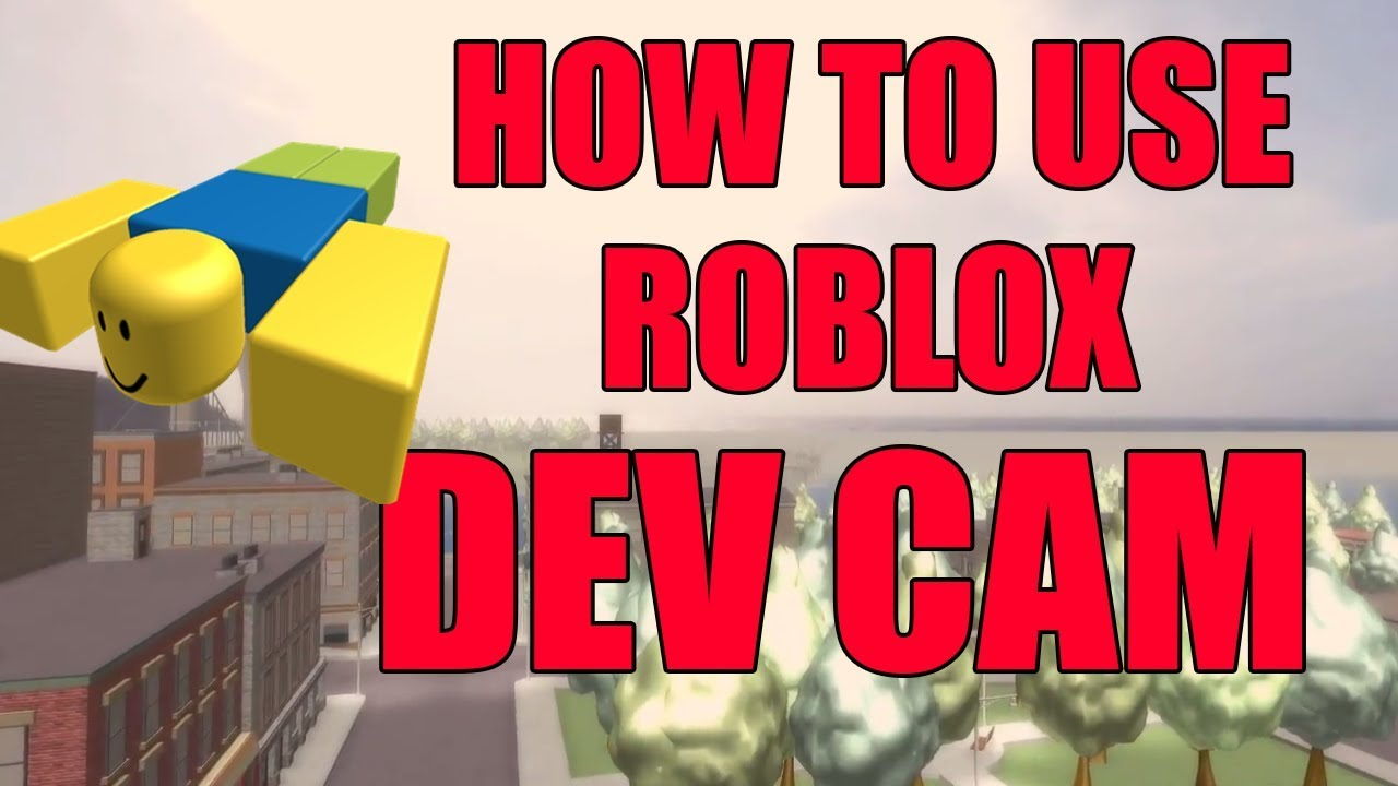 How To Use Roblox Cinematic Developer Camera 2017 Youtube