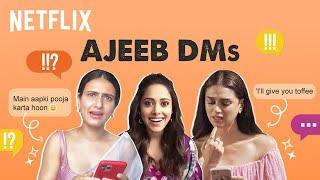 Aditi Rao Hydari, Nushrratt Bharuccha and Fatima Sana Shaikh React To Ajeeb DMs   Netflix India Thumb