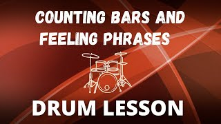 Counting bars and feeling phrases - Ultimate Drummer Series - Part 2