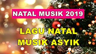 LAGU NATAL ASYIK MUSIK ENAK 2018