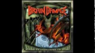 Brain Damage - Born to lose...live to win