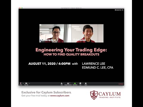 Download (Caylum Archive) Engineering Your Trading Edge: How to Find Quality Breakouts - August 11, 2020