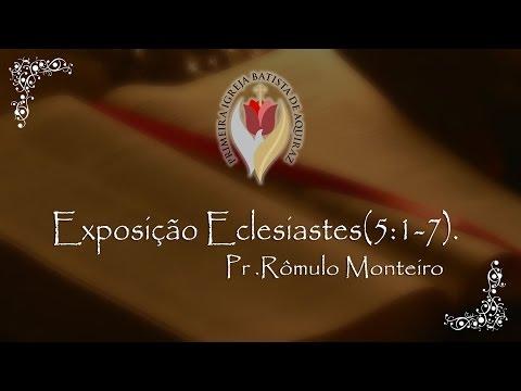 Religião e Vaidade (Eclesiastes 5.1-7) – Pr. Rômulo Monteiro