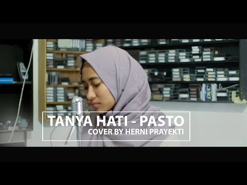 TANYA HATI - PASTO (COVER) BY HERNIPRAYEKTI