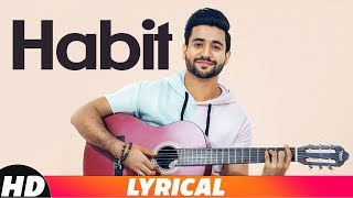 Habit (Lyrical) | Madhav | Gold Boy | Navi Ferozpurwala | Navjit Buttar | Latest Punjabi Songs 2018