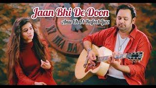 Jaan Bhi De Doon | Anu Ch Ft Rafeel Ijaz | Romantic Song