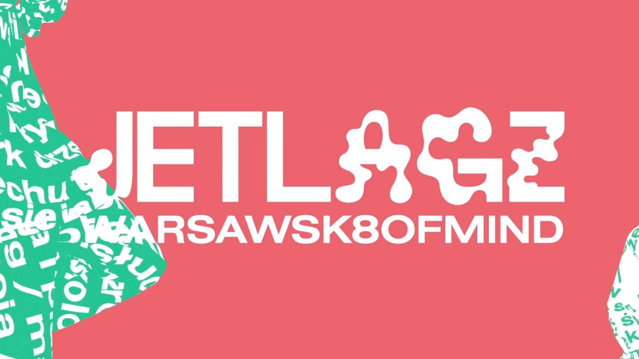 JETLAGZ (Kosi, Łajzol) - WARSAWSK8OFMIND / prod. Ola Mulla